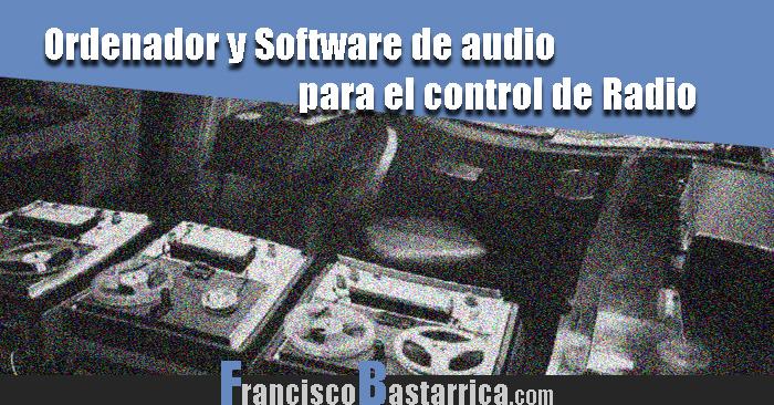 Ordenador-y-Software-de-audio-para-el-control-de-Radio
